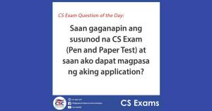 Saan gaganapin ang CS Exam at saan ako dapat magpasa ng application